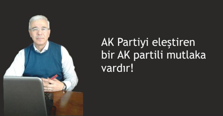 AK partiyi eleştiren AK partililer